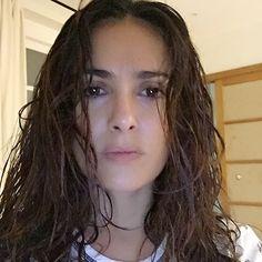 """Salma Hayek: """"Wet hair, no make up, no filter, no retouch, but very good light."""""""