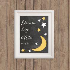 Dream Big Little One Art Print - 8x10 Inch Nursery Print - Moon and Stars Nursery Art Chalkboard Background on Etsy, $18.00