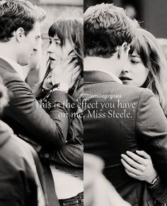 "mllemileycyrus:  ""This is the effect you have on me, Miss Steele.""— Christian Grey"