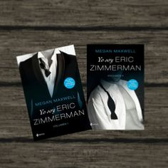 """Yo soy Eric Zimmerman"" Megan Maxwell Megan Maxwell Libros, Eric Zimmerman"