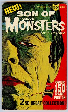1957 - The second Famous Monsters paperback collection cover with the Glenn Strange Frankenstein featuring prominently. Classic Monster Movies, Classic Horror Movies, Classic Monsters, Horror Movie Posters, Horror Films, Horror Art, Horror Books, Beetlejuice, Scream