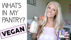 What's in my Vegan Pantry?! Plant Based Staples