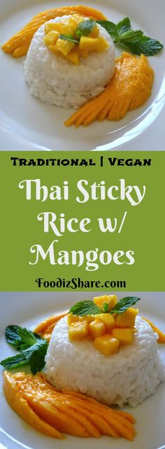 This popular #traditional , #Thai #dessert is a #delicious #pudding made with sticky #rice , #coconut milk , #mangoes , mint. #desserts #recipe #vegan #glutenfree #vegetarian #comfortfood #easyrecipes #healthyrecipes #food #recipes