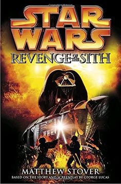 Revenge of the Sith (Star Wars: Novelizations - Two New York Times bestselling novels have been packaged together in one block-buster volume. Lucas Movie, War Novels, Mace Windu, Star Wars Books, Sith Lord, Book Sites, Iconic Characters, Star Wars Episodes, So Little Time