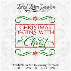 Christmas Begins with Christ Digital Design File by lyricalletters