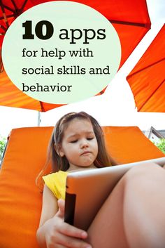 Applications for helping with social and behavior skills.