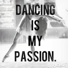 dancing is my passion
