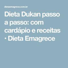 Dieta Dukan passo a passo: com cardápio e receitas • Dieta Emagrece