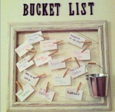 Bucket list board!!!!