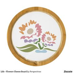 Life - Flowers Cheese Board