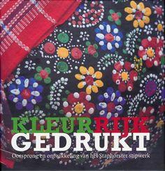 Kleurrijk Gedrukt – Oorsprong en ontwikkeling van het Staphorster stipwerk | Berthi's Weblog