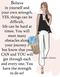 Rose Hill Designs by Heather Stillufsen Great Quotes, Quotes To Live By, Me Quotes, Motivational Quotes, Inspirational Quotes, Qoutes, Positive Quotes For Women, Positive Thoughts, Positive Life