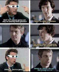 The Doctor and Sherlock. Poor John.