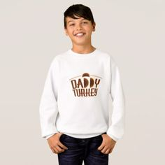 Matching Thanksgiving for Dad Daddy Turkey Sweatshirt - family gifts love personalize gift ideas diy