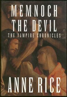 'Memnoch The Devil' by Anne Rice. One of my favorite books by her....
