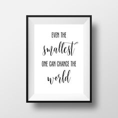 Even The Smallest One Can Change The World, Nursery Decor, Nursery Quote, Kids…