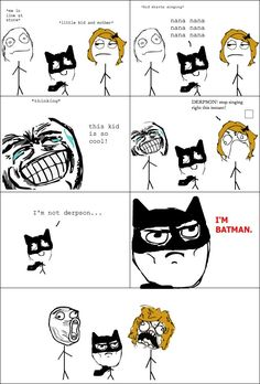 More funny | Meme | Rage Comics: Derpson stop singing right this instant - I'm batman