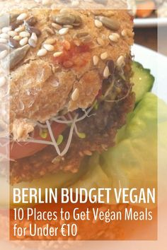 Berlin has a crazy insane vegan scene and I got to spend two weeks trying it all. Here's your guide to budget vegan eating in Berlin!