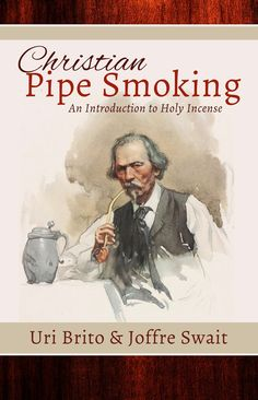 Christian Pipe Smoking Now Available For Download!