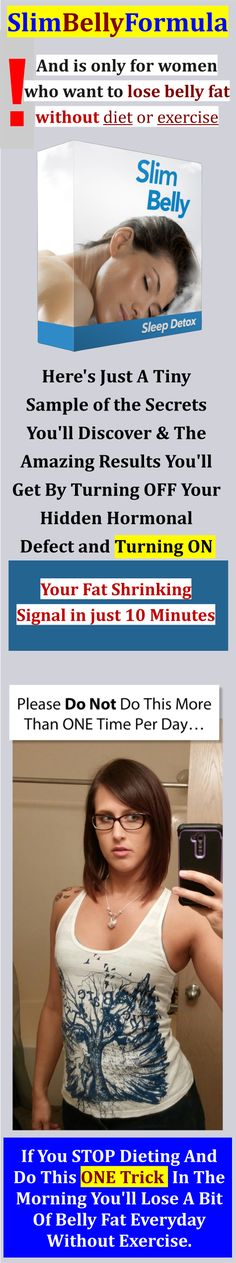 Slim Belly FIX : It's just a series of rejuvenating nighttime tips that ANY woman , at ANY age , in ANY condition can do to prime your body to burn up a bit of abdominal fat every night while you sleep…  #FITNESS #WEIGHTLOSS  #motivation #diet #eatingclean #loseweightnow, #skinny