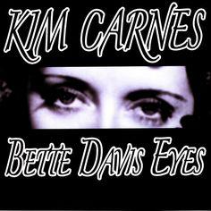 Bette Davis Eyes by #Kim Carnes - Bette Davis Eyes