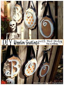 Southern Revivals: DIY Wooden Halloween Greetings with Mod Podge for Outdoors