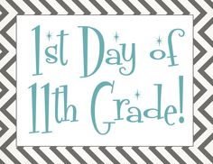 Free back to school printable   First day of 11th grade free printable