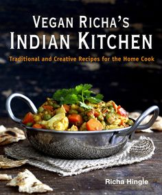 Vegan Richa's Indian Kitchen Cookbook now available for Pre-Order!