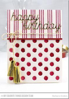 Triple Stripe Background, Mini Fringe Die-namics, Peek-a-Boo Polka Dots Die-namics, Happy Birthday Die-namics - Barbara Anders  #mftstamps