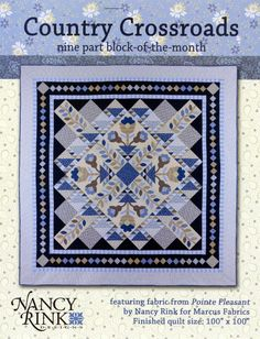 COUNTRY CROSSROADS BOM QUILT QUILTING PATTERN, From Nancy Rink Designs NEW #NancyRinkDesigns