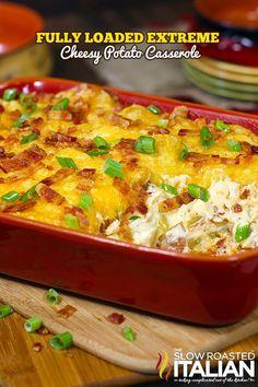 Fully Loaded Extreme Cheesy Potato Casserole {{Recipe link - http://www.theslowroasteditalian.com/2013/09/fully-loaded-extreme-cheesy-potato-casserole-recipe.html}}