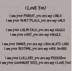 """These are the words from one of the *very* best kid's out there: """"You Are My I Love You"""" Now Quotes, Great Quotes, Quotes To Live By, Inspirational Quotes, Meaningful Quotes, Someday Quotes, Motivational Quotes, Inspiring Sayings, Motivational Pictures"""
