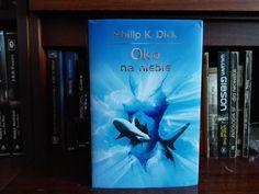 Philip K. Dick - Oko na niebie
