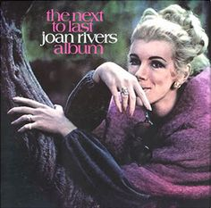 The Next to Last Joan Rivers Album (1970)