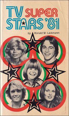 TV Super Stars of '81 by Ronald W. Lackmann — Loni Anderson, Tony Danza, Adam Rich, John Schneider, Catherine Bach