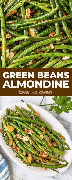 Green Beans Almondine • Love From The Oven