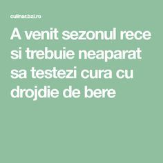 A venit sezonul rece si trebuie neaparat sa testezi cura cu drojdie de bere How To Get Rid, Good To Know, Healthy, Natural, The Body, Health, Nature, Au Natural