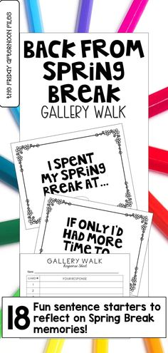 Are you looking for a fun activity on the first week back from spring break that helps ease students into the routine of a school day? Then try this engaging Back from Spring Break gallery walk that gets kids up and moving...and thinking! This product includes 18 open-ended sentence starters which ask students to reflect on their break and how they'd like to finish the school year. You are sure to get some witty, thought-provoking responses that are great for classroom discussions!