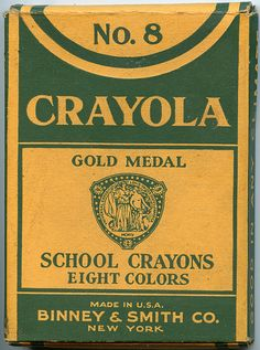 Crayola Crayons. I still love a new box of crayons to this day.