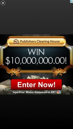 My New Found Entry To Win $10,000,000 From Publishers Clearing House!!