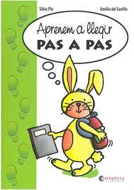 AULA P5 curs 2013-2014: Aprenem a llegir. PAS A PAS.