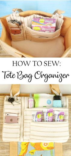 DIY Tote Bag Organizer & Everyday Wellness 2019 How to sew a Tote Bag Organizer. The post DIY Tote Bag Organizer & Everyday Wellness 2019 appeared first on Bag Diy. Tote Bag Organizer, Diy Tote Bag, Bag Organization, Sew Organizer, Quilted Tote Bags, Diy Bags, Organizers, Sewing Hacks, Sewing Tutorials
