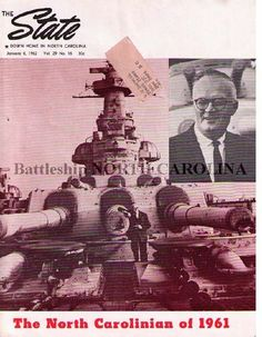 """""""The State / Down Home In North Carolina,"""" January 6, 1962, Vol. 29, No. 16. Photograph on the cover of Hugh Morton standing in front of the 16-inch guns with caption """"The North Carolinian of 1961."""" Article on Hugh Morton by Bill Sharpe."""