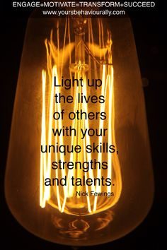 We all have unique skills, strengths and talents. Make sure you use them. #unique #talents #skills #strengths #motivation #inspiration