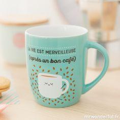 """Mug """"La vie est merveilleuse, après un bon café"""" (FR) - Mr. Wonderful"""