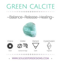 Soul Sisters Designs Free resources with metaphysical healing properties of Green Calcite, including Zodiac, Element, Chakra and Crystal Lattice/System