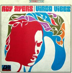 ROY AYERS - Virgo Vibes ℗ 1967, Atlantic Records