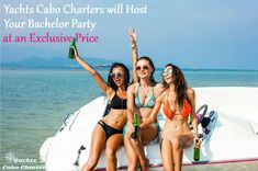 Yachts Cabo Charters will Host Your Bachelor Party at an Exclusive Price   #yachtscabo #cabocharters #yachtcharters #bachelorparty #partyonyacht