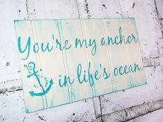 """Nautical Wedding Decor """"You're my anchor in life's ocean"""" Anchor theme, beach wedding, destination wedding decor, boating beach house"""