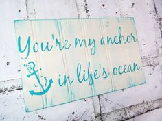 "Nautical Wedding Decor ""You're my anchor in life's ocean"" Anchor theme, beach wedding, destination wedding decor, boating beach house"
